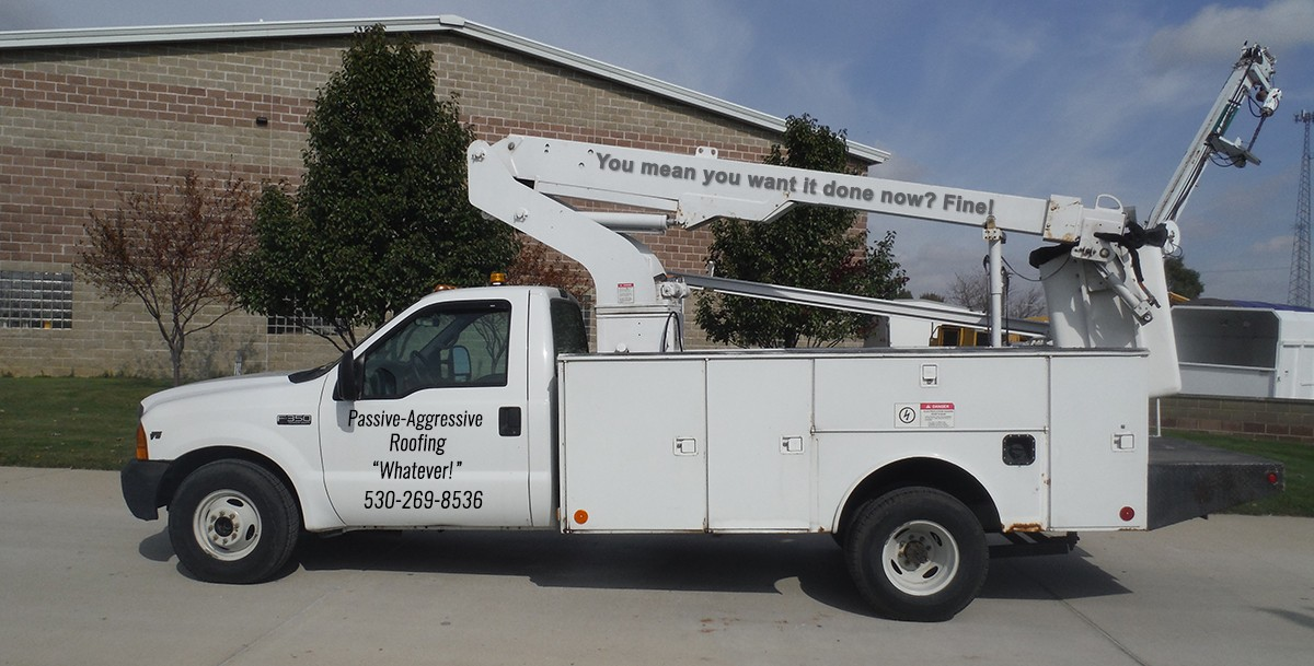 Passive-Aggressive Roofing's first purchase: a contractor's bucket truck.