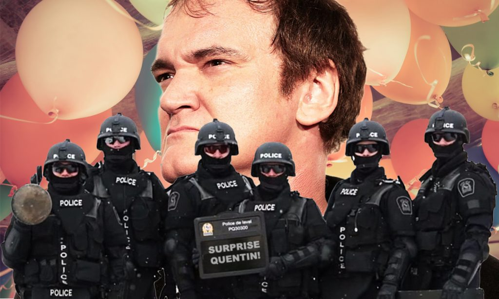 Police department all over the country are now planning surprise parties for famed director Quentin Tarantino.
