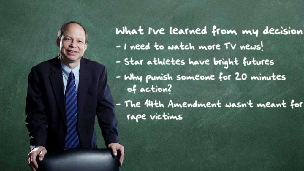 Some of the things Judge Aaron Persky has learned since his controversial rape decision.